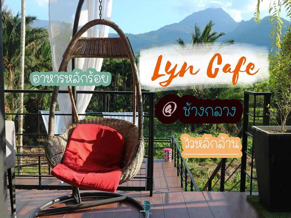 Lyn cafe at ช้างกลาง ร้านใหม่วิวหลักล้าน อาหารรสชาติดีแถมราคาไม่แพงด้วย